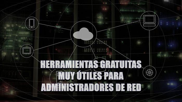 5 programas muy útiles para monitorear y administrar redes gratis