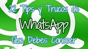 22 tips y trucos de WhatsApp que te harán un experto en la aplicación