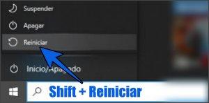 Shift + Reiniciar para iniciar Windows  10 en Modo seguro