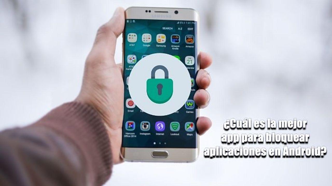 ¿Cuál es la mejor app para bloquear aplicaciones en Android?