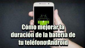 10 trucos para prolongar la duración de la batería de tu teléfono Android