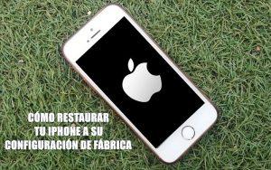 Cómo restaurar un iPhone o iPad a su configuración de fábrica